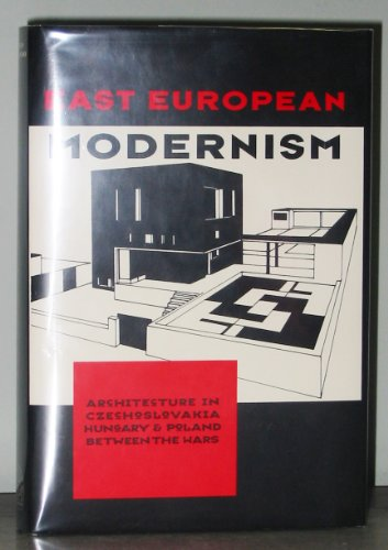 9780500341513: East European Modernism: Architecture in Czechoslovakia, Hungary and Poland Between the Wars