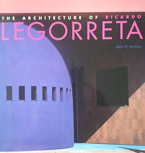 9780500341544: The Architecture of Ricardo Legorreta