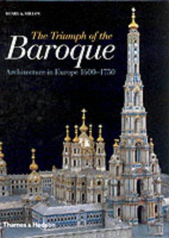 9780500341742: Triumph of the Baroque: Architecture in Europe, 1600-1750 (Architecture)