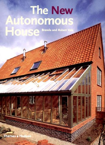 9780500341766: The New Autonomous House: Design and Planning for Sustainability