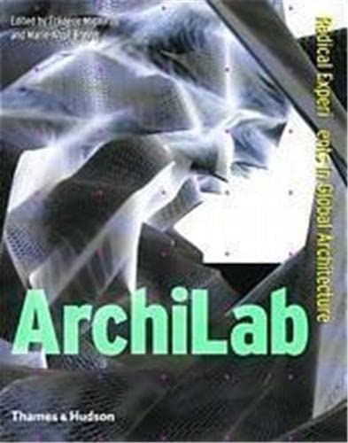 9780500341803: Archilab: Radical Experiments in Global Architecture