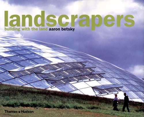 9780500341889: Landscrapers: Building with the Land