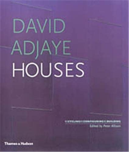 9780500342053: David Adjaye: Houses; Recycling, Reconfiguring, Rebuilding