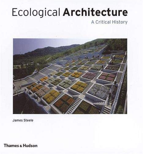 9780500342107: Ecological Architecture: A Critical History