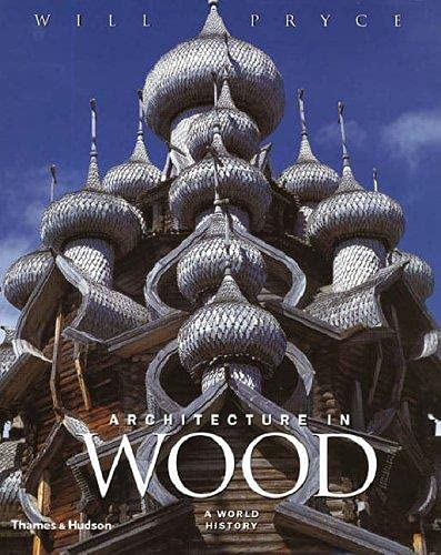 Architecture in Wood: Will Pryce