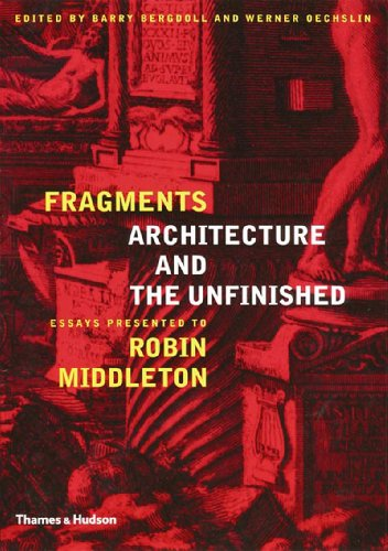 9780500342145: Fragments: Architecture and the Unfinished