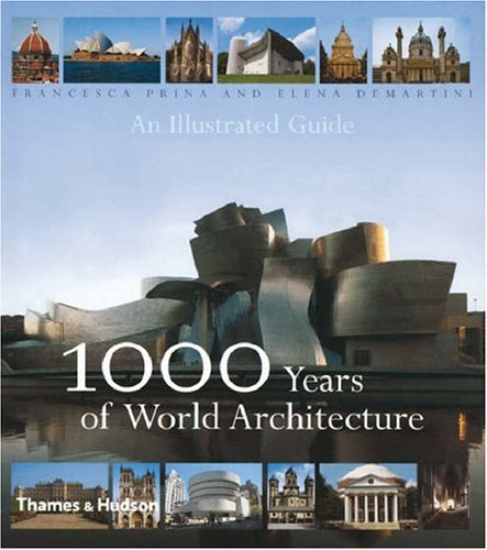 9780500342299: 1000 Years of World Architecture: An Illustrated Guide