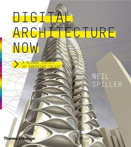 9780500342473: Digital Architecture Now: A Global Survey of Emerging Talent