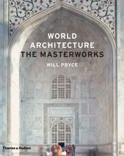 9780500342480: World Architecture: The Masterworks