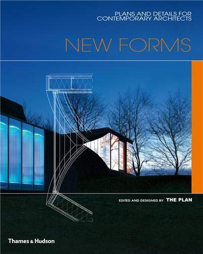 9780500342534: New Forms: Plans and Details for Contemporary Architects: Plans and Details for Contemporary Architecture (Architecture in Detail)