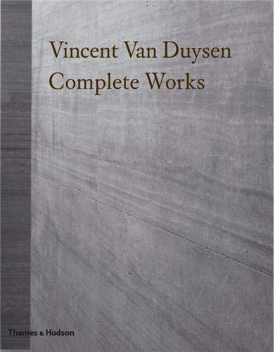 Vincent Van Duysen: Complete Works