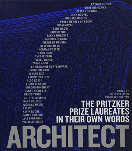 9780500342657: Architect : the pritzker prize laureates in their own words