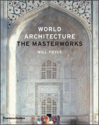 9780500342749: World Architecture: The Masterworks