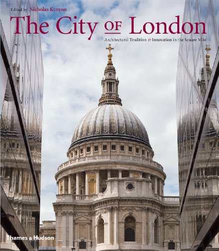 9780500342770: City of London: Architectural Tradition and Innovation in the Square Mile