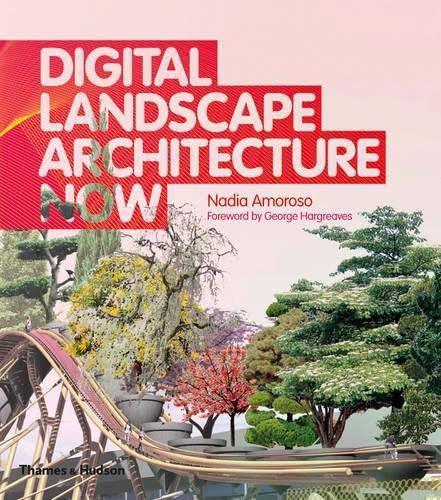 9780500342824: Digital Landscape Architecture Now