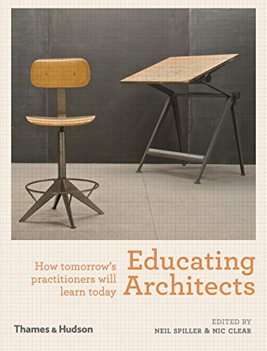 9780500343005: Educating Architects: How Tomorrow's Practioners Will Learn Today