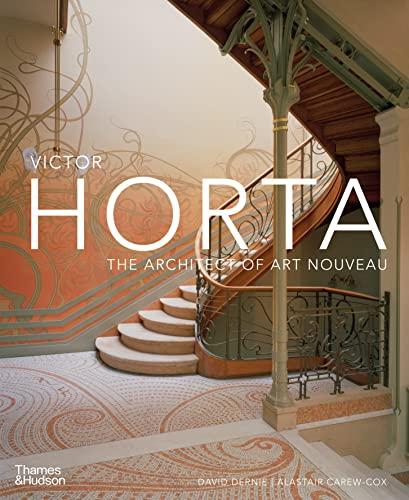 9780500343234: Victor Horta: The Architect of Art Nouveau