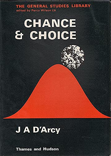 9780500380055: Chance & Choice: Practical Probability and Statistics