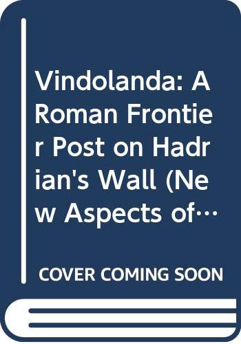 9780500390146: Vindolanda: A Roman Frontier Post on Hadrian's Wall (New Aspects of Antiquity)