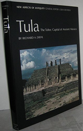 9780500390184: TULA. THE TOLTEC CAPITAL [O/P]: Toltec Capital of Ancient Mexico (New Aspects of Antiquity)
