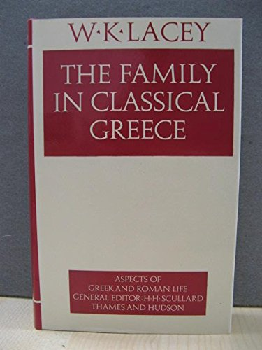 9780500400067: Family in Classical Greece (Aspects of Greek and Roman Life)