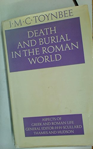 9780500400159: Death and Burial in the Roman World (Aspects of Greek and Roman Life)