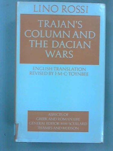 Trajan's column and the Dacian wars (Aspects: Rossi, Lino: