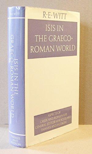 Isis in the Graeco-Roman World: Witt, R. E.
