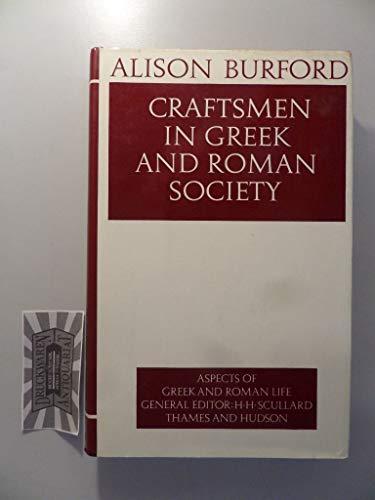 Craftsmen in Greek and Roman Society.: BURFORD, Alison,