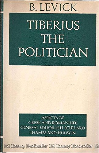 9780500400296: Tiberius the Politician: Aspects of Greek and Roman Life
