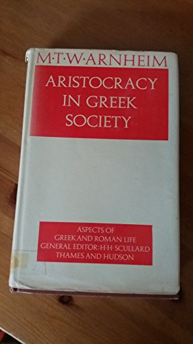 9780500400319: Aristocracy in Greek Society (Aspects of Greek and Roman Life)