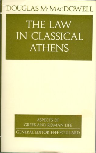 9780500400371: The Law in Classical Athens (Aspects of Greek and Roman Life)