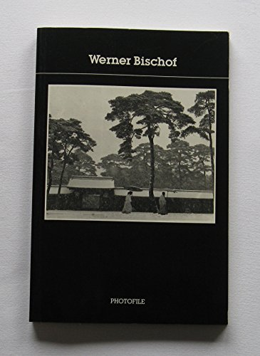 9780500410684: Werner Bischof (Photofile)