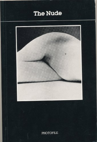 9780500410745: The Nude (Photofile) (English and Spanish Edition)