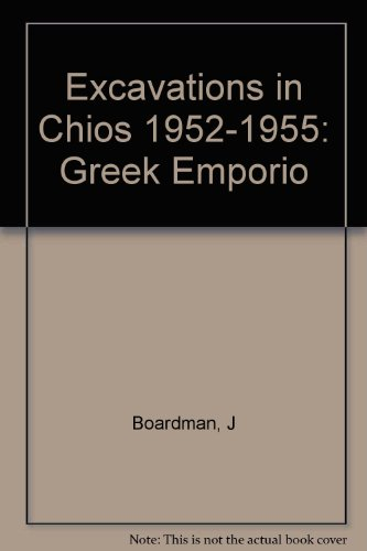 9780500420041: Excavations in Chios, 1952-55: Greek Emporio (British School of Archaeology , Athens, Publications Supplementary Volume 6)