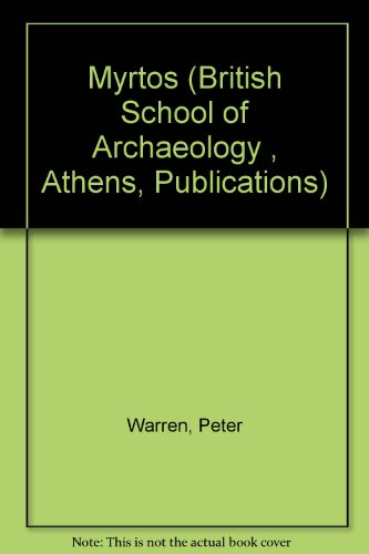 9780500420072: Myrtos (British School of Archaeology, Athens, Publications)