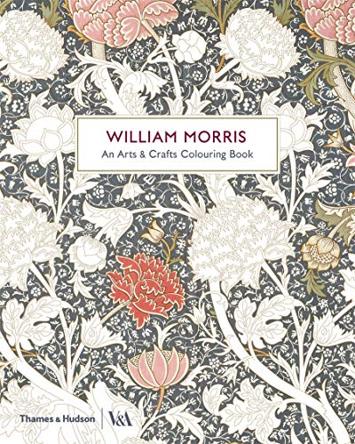 9780500420591: William Morris: An Arts & Crafts Coloring Book (Victoria and Albert Museum)