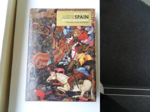 9780500450161: Concise History of Spain (Illustrated Natural History)