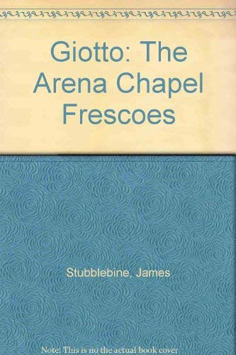 9780500460016: Giotto: Arena Chapel Frescoes
