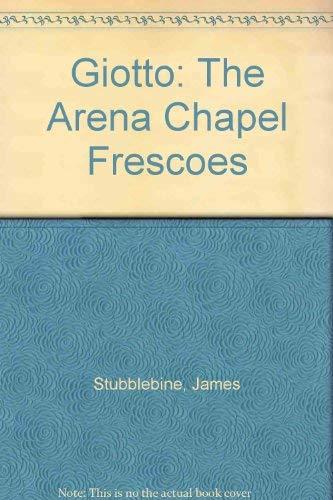 9780500460016: Giotto: The Arena Chapel Frescoes