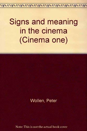 9780500470022: Signs and meaning in the cinema (Cinema one)