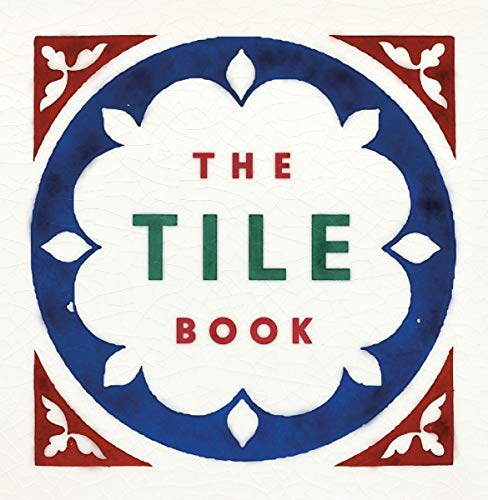 9780500480250: The Tile Book: History Pattern Design (Victoria and Albert Museum)
