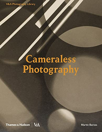 9780500480366: Cameraless Photography (Photography Library series; Victoria and Albert Museum)