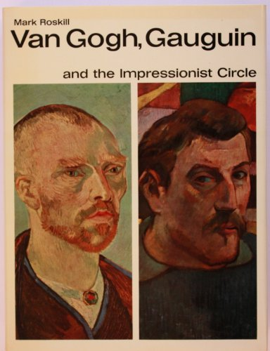 9780500490013: Van Gogh, Gauguin and the Impressionist Circle