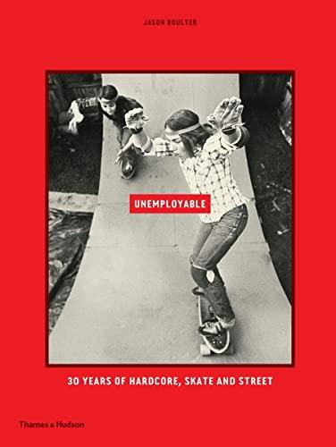 Unemployable (Hardcover): Jason Boulter