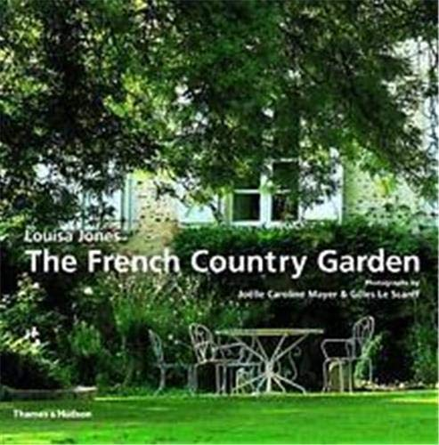 9780500510056: The French Country Garden