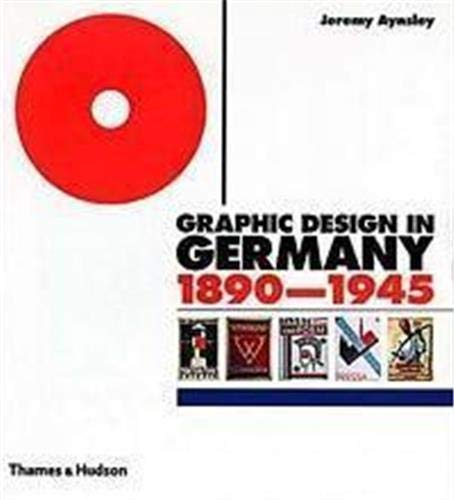 9780500510070: Graphic Design in Germany 1890-1945