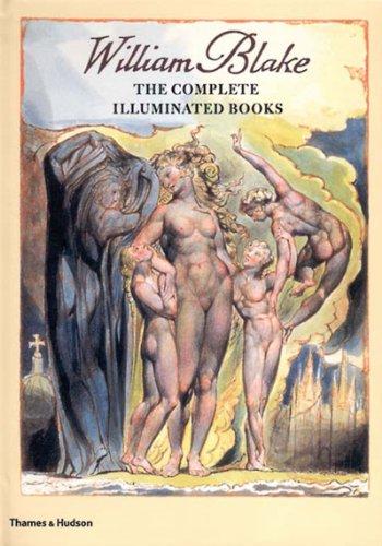 William Blake: The Complete Illuminated Books (0500510148) by David Bindman; William Blake