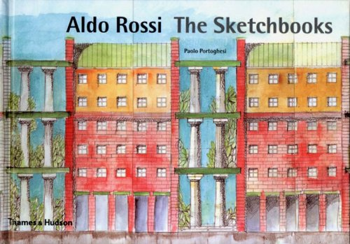 Aldo Rossi: The Sketchbooks 1990-97 (0500510202) by Paolo Portoghesi; Michele Tadini; Massimo Scheurer; Aldo Rossi