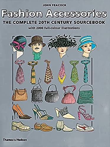 9780500510278: Fashion accessories. : The complete 20th century sourcebook